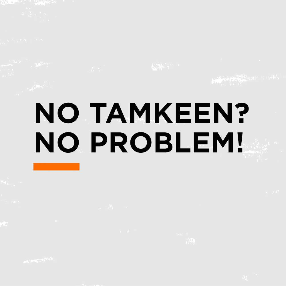 No Tamkeen? No Problem